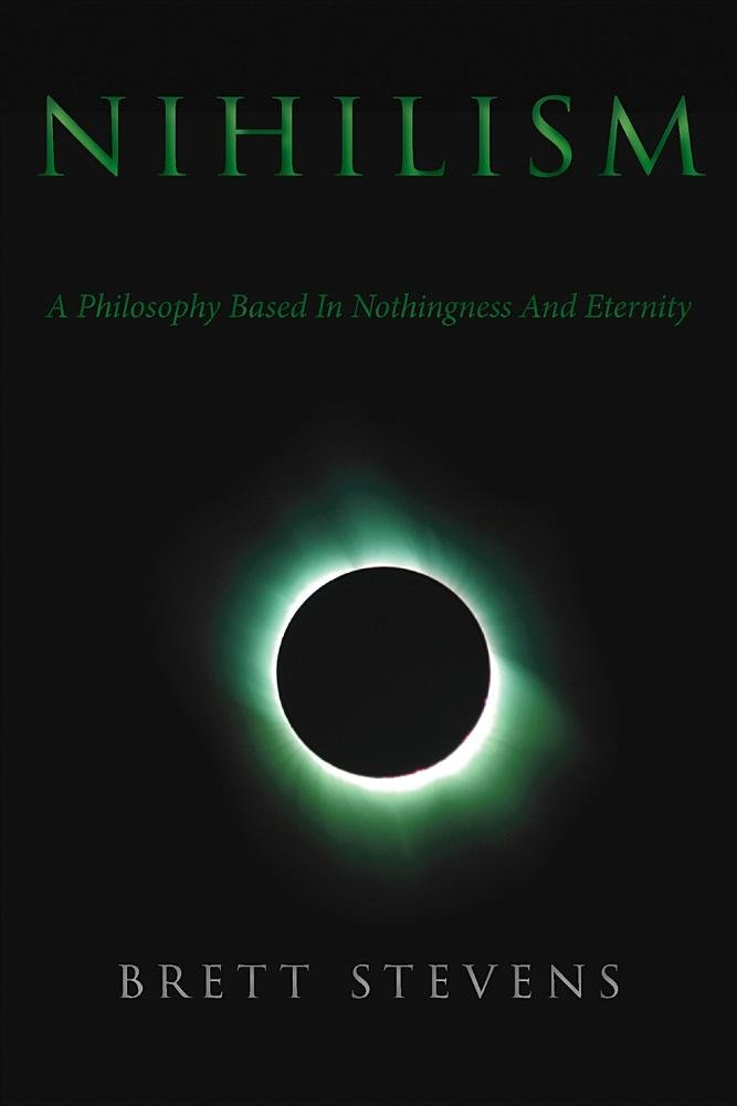 nihilism_-_a_philosophy_based_in_nothingness_and_eternity_-_by_brett_stevens